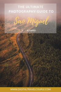 azores-sao-miguel-ultimate-photography guide-pinterest