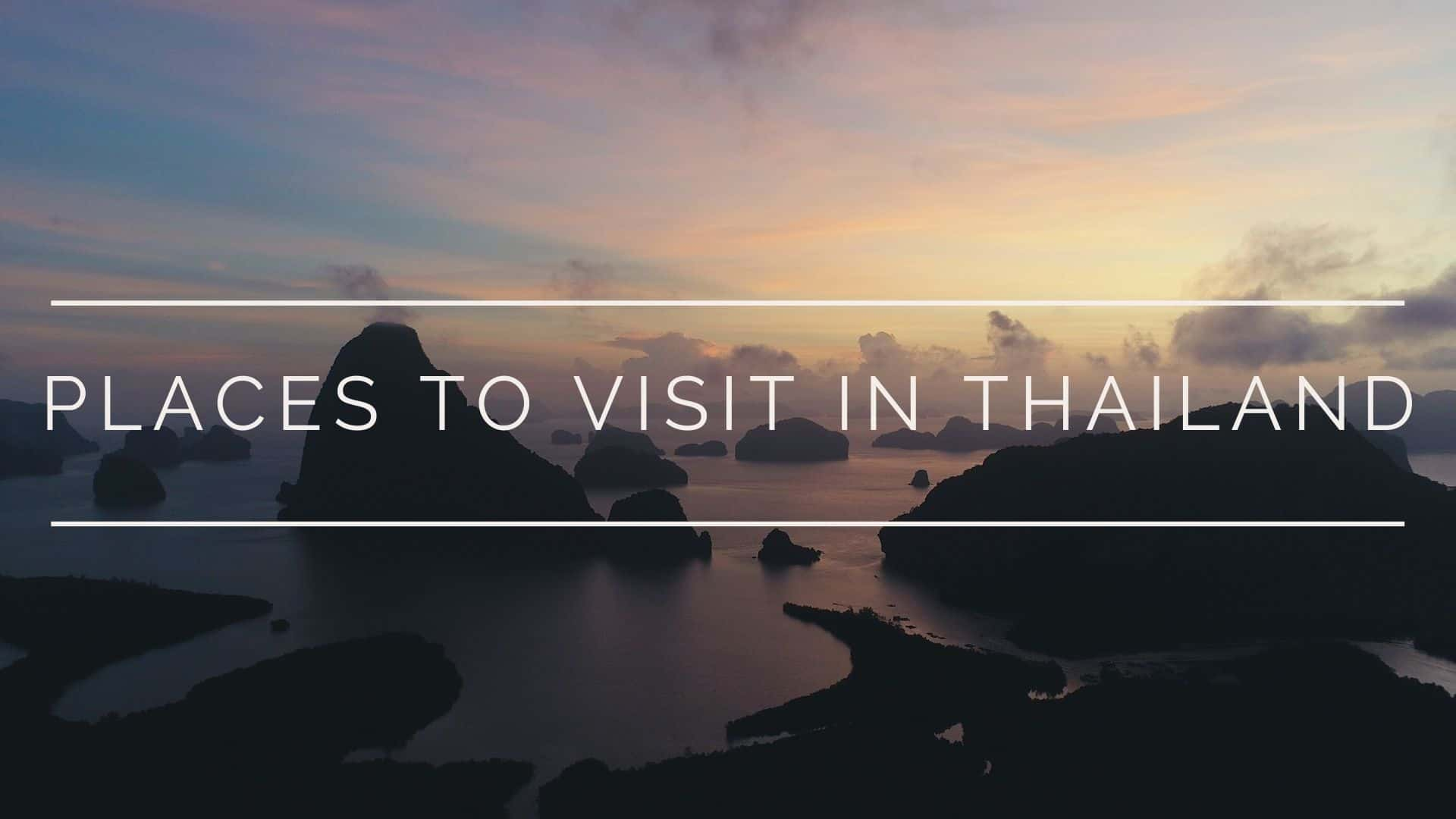 best-places-to-visit-thailand